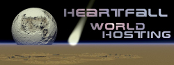 World Hosting Services by Heartfall...  Reliable, Friendly, Experienced, Helpful
